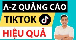 Hướng dẫn chạy quảng cáo Tiktok Ads chi tiết từ A-Z | Lý Thành Nguyên