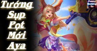 LIÊN QUÂN | Hướng dẫn cách chơi tướng mới Aya từ A đến Ă - FUNNY GAMING TV