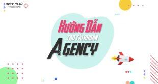Hướng Dẫn Kích Hoạt Tài Khoản Agency - TikTok Ads