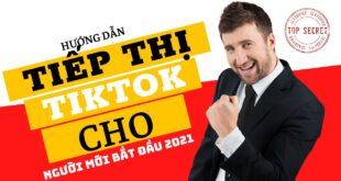 Hướng dẫn tiếp thị TikTok cho người mới bắt đầu 2021